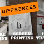 Digital Printing Vs Heat Transfer Vs Screen Printing